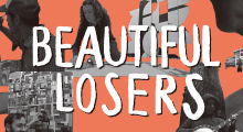 映画「BEAUTIFUL LOSERS」上映会